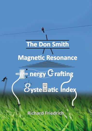 Don Smith Resonance Energy Crafting Systematic Index Book